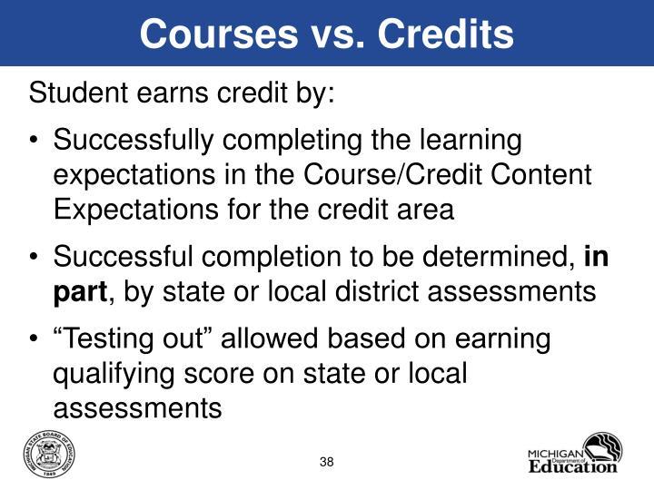 Courses vs. Credits