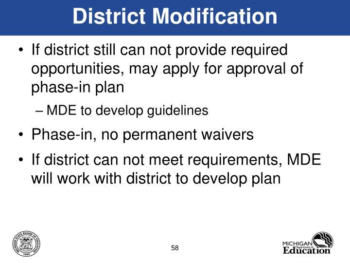 District Modification