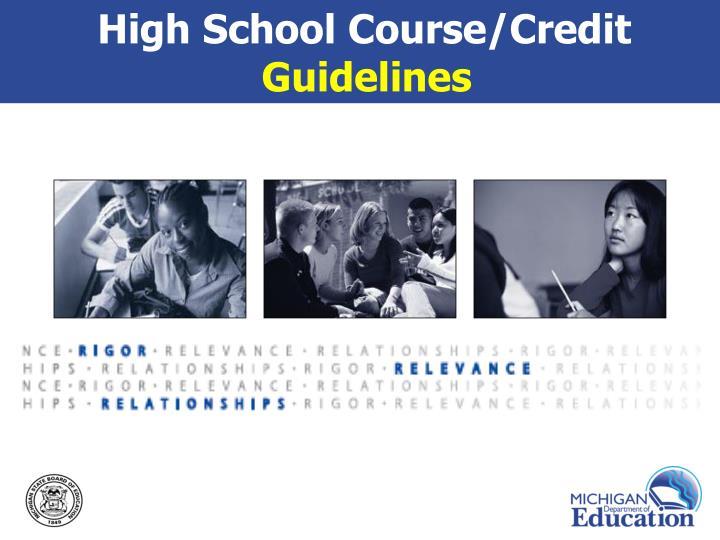 High School Course/Credit