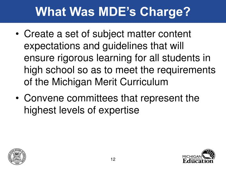 What Was MDE's Charge?