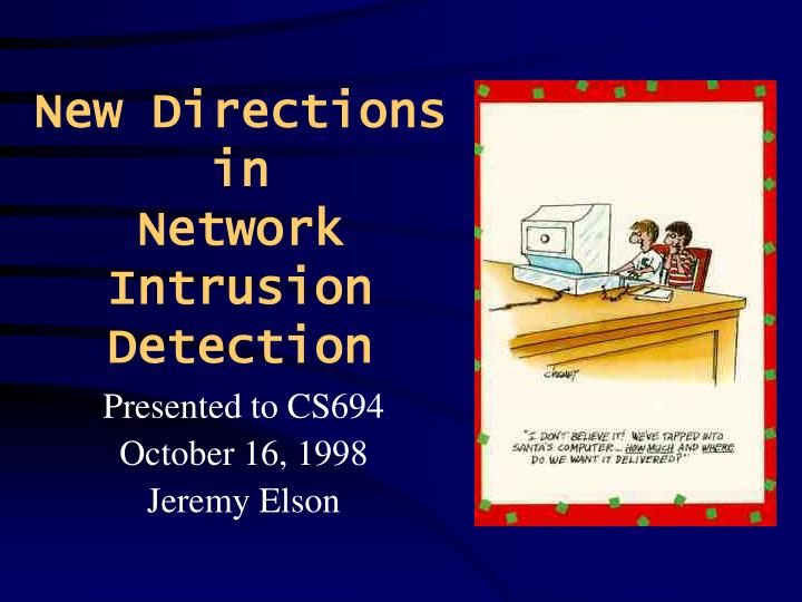 master thesis intrusion detection system Using vprobes for intrusion detection by masters of engineering thesis committee host-based intrusion detection systems are well-studied in.