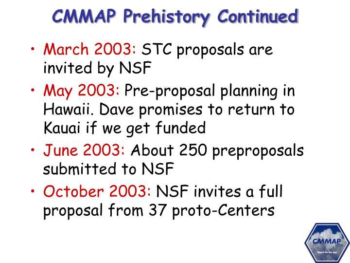 CMMAP Prehistory Continued