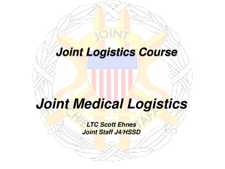 joint logistics course n.
