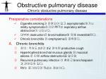 obstructive pulmonary disease chronic obstuctive pulmonary disease