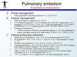 pulmonary embolism anesthetic considerations