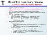 restrictive pulmonary disease chronic intrinsic pulmonary disorders