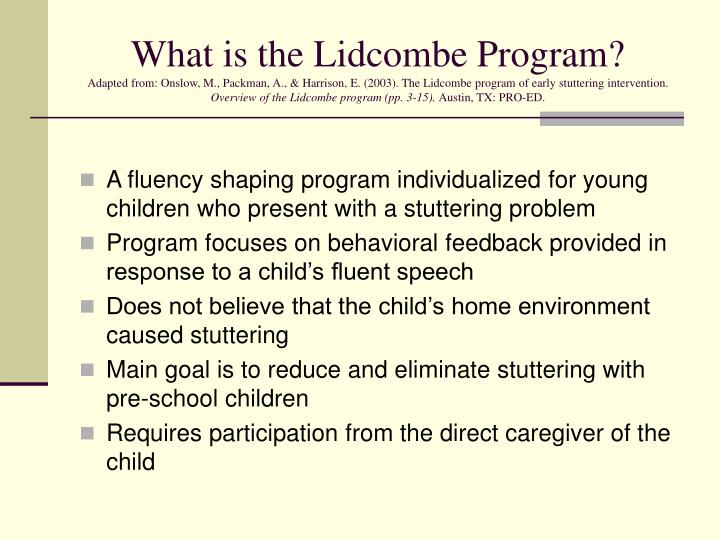 What is the Lidcombe Program?