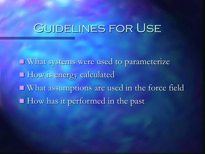 Guidelines for use
