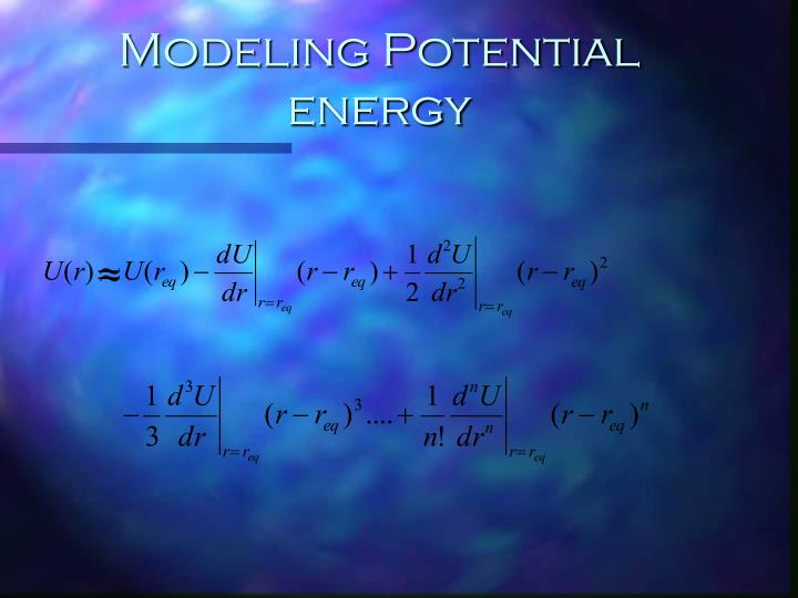 Modeling Potential energy