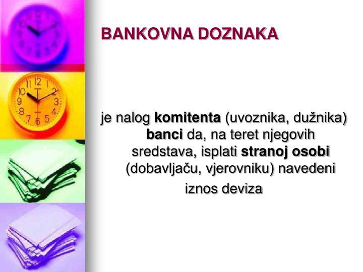 BANKOVNA DOZNAKA