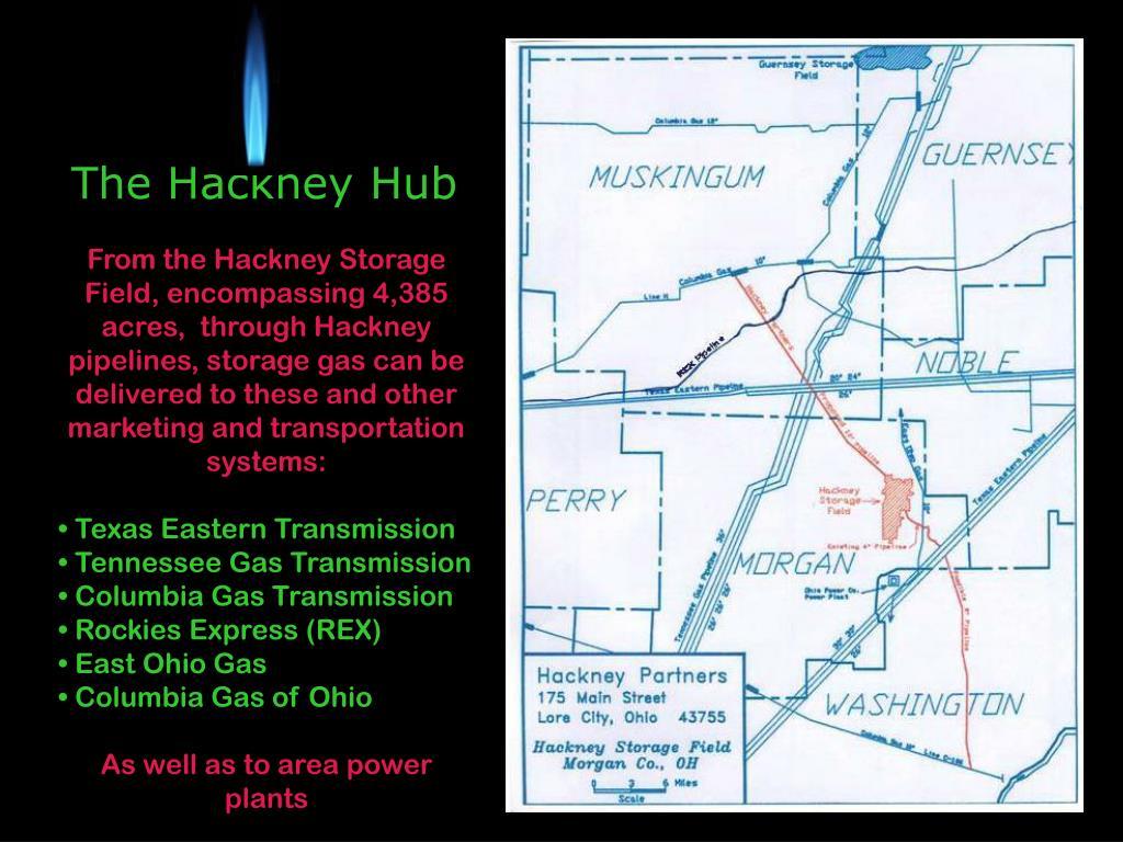 PPT - THE HACKNEY HUB NATURAL GAS STORAGE FIELD Morgan