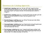 variationen des labeling approachs
