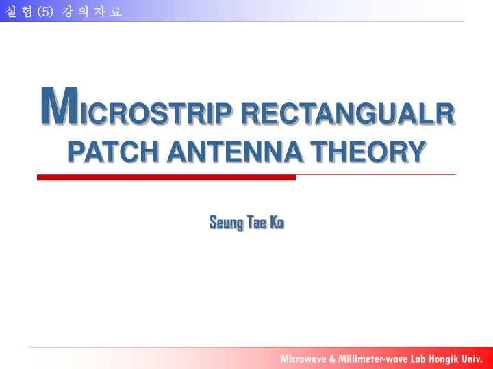 m icrostrip rectangualr patch antenna theory n.
