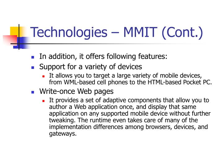 Technologies – MMIT (Cont.)