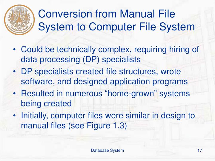 Conversion from Manual File System to Computer File System