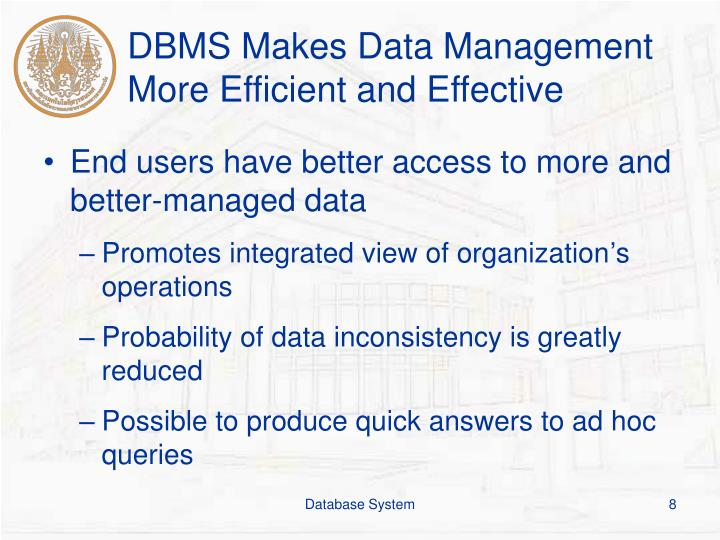 DBMS Makes Data Management More Efficient and Effective