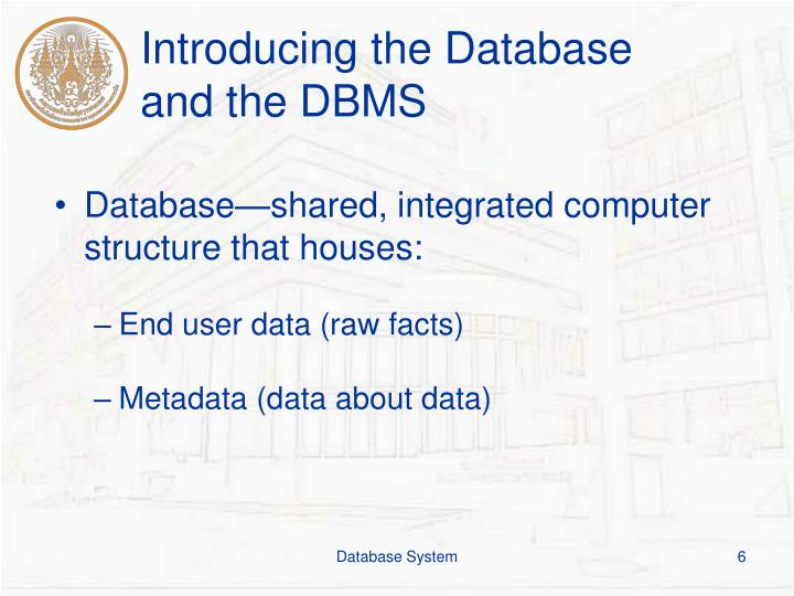 Introducing the Database