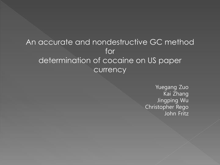 An accurate and nondestructive GC method for