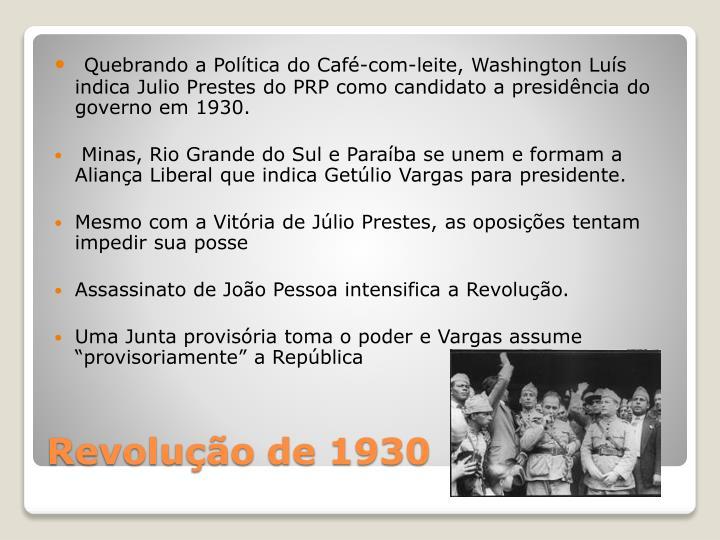 Ppt era vargas 1930 1945 powerpoint presentation id4345493 quebrando a poltica do caf com leite washington lus indica toneelgroepblik Images