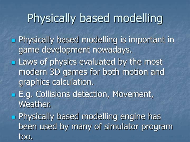 Physically based modelling