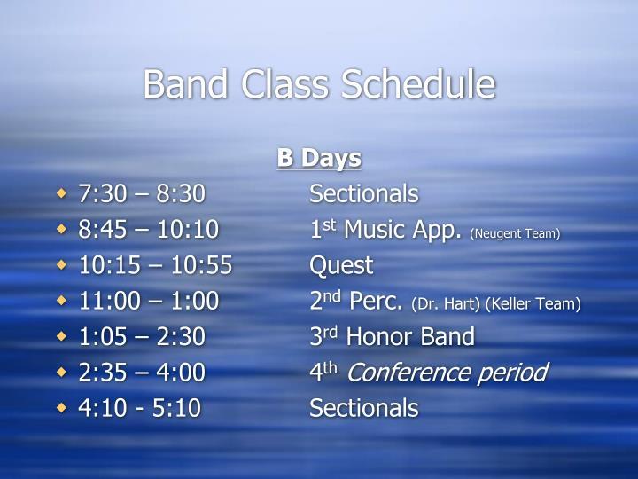 Band Class Schedule