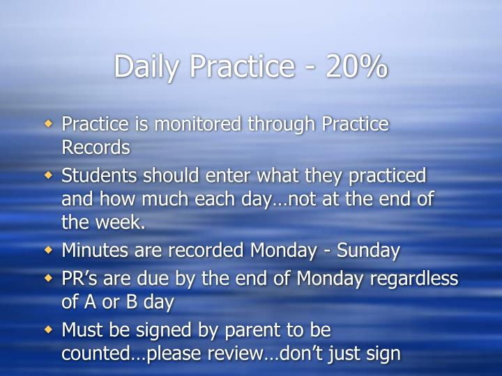 Daily Practice - 20%