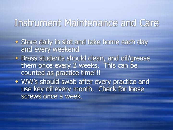 Instrument Maintenance and Care