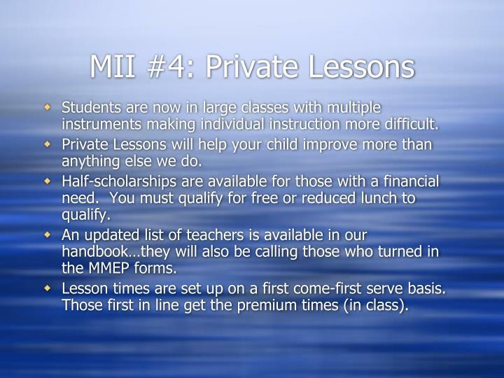 MII #4: Private Lessons