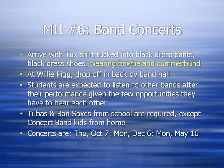 MII #6: Band Concerts