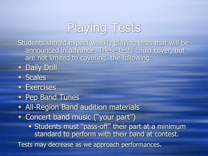 Playing Tests