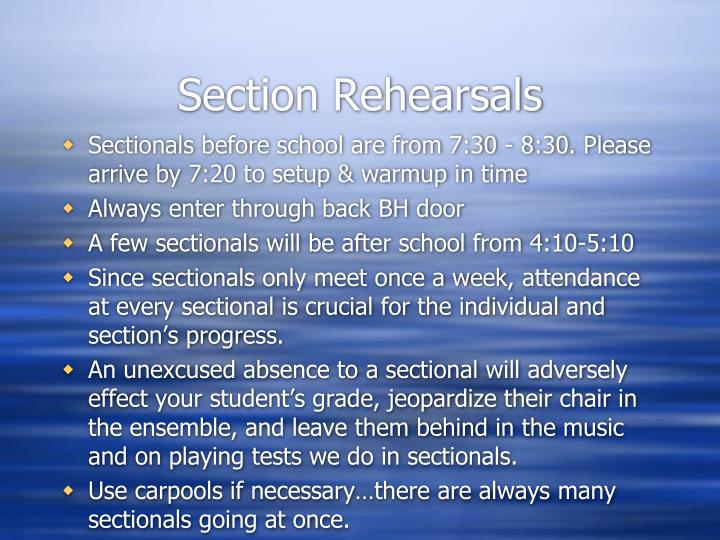 Section Rehearsals