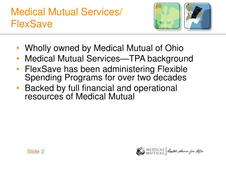 Medical mutual services flexsave