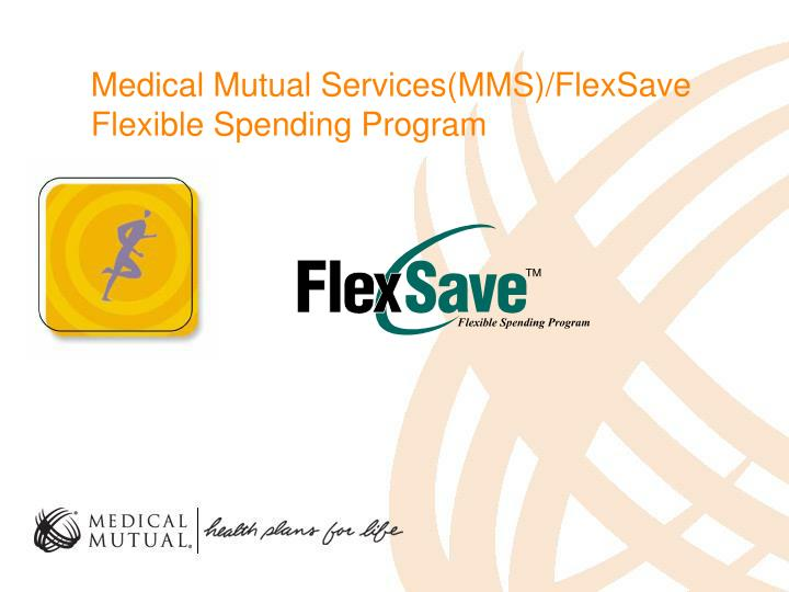 Medical mutual services mms flexsave flexible spending program