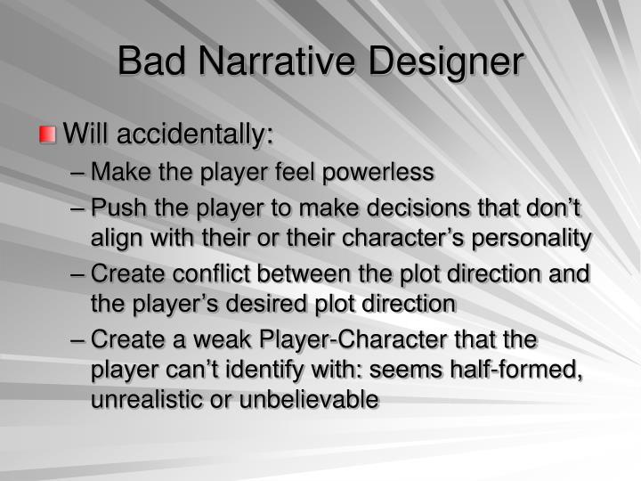Bad Narrative Designer