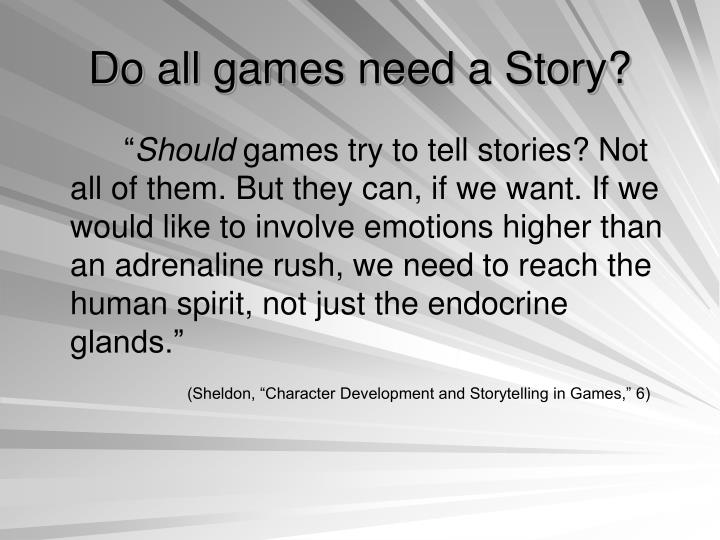 Do all games need a Story?