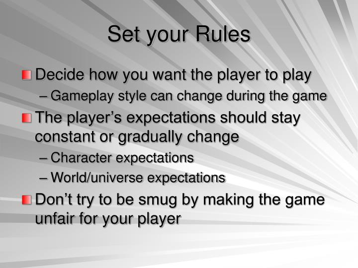 Set your Rules