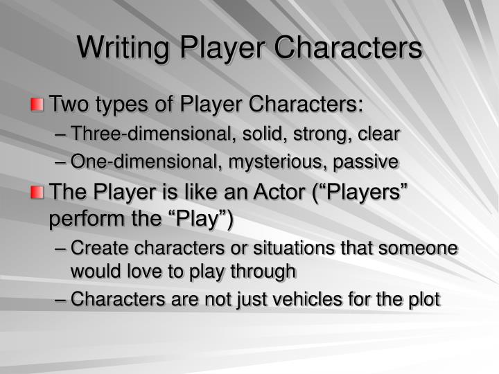 Writing Player Characters