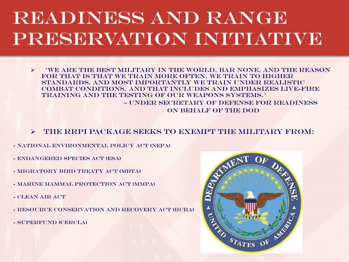 Readiness and Range Preservation Initiative