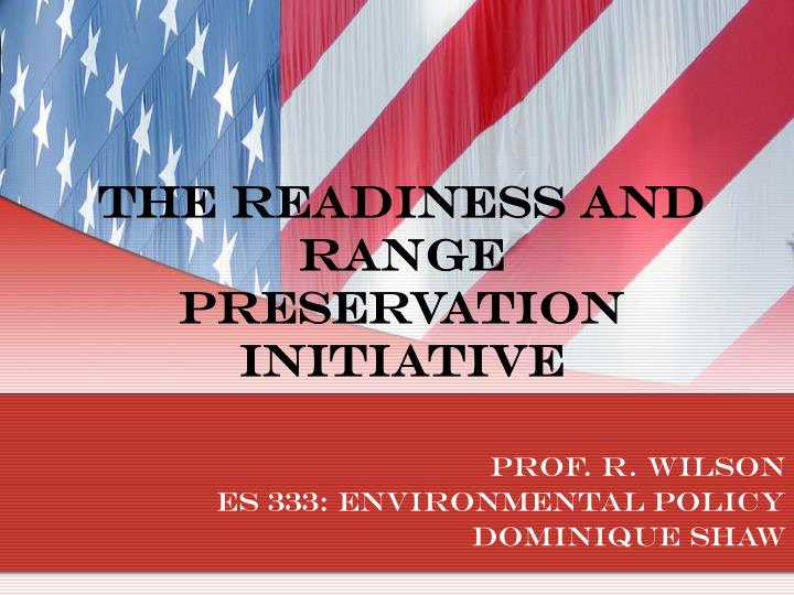 The readiness and range preservation initiative