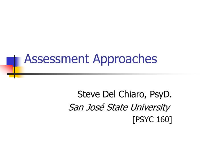 assessment approaches n.
