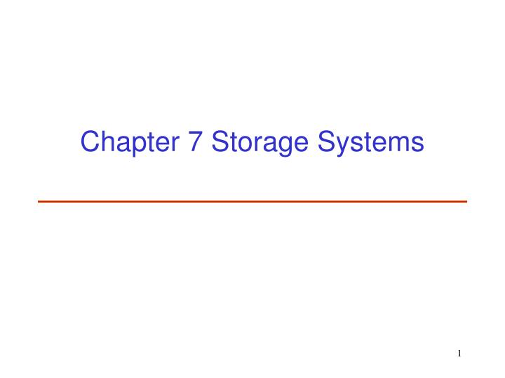 chapter 7 storage systems n.