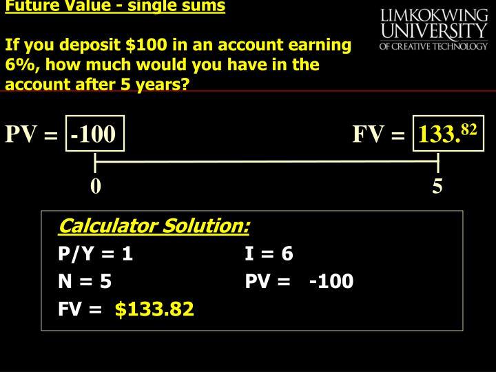 Future Value - single sums