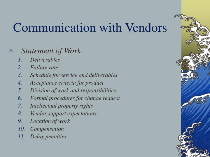 Communication with Vendors