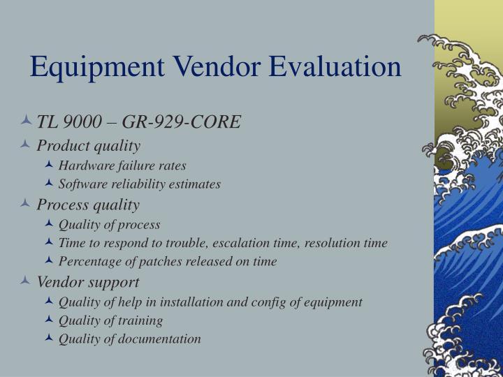 Equipment Vendor Evaluation