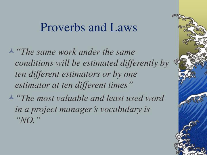 Proverbs and Laws