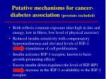 putative mechanisms for cancer diabetes association prostate excluded