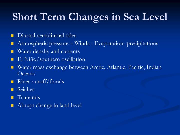 Short Term Changes in Sea Level