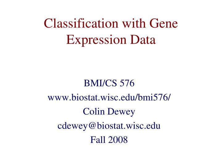 Classification with gene expression data