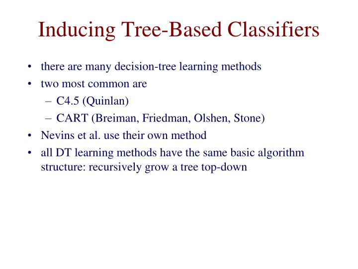 Inducing Tree-Based Classifiers