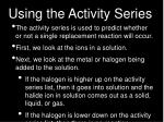 using the activity series1
